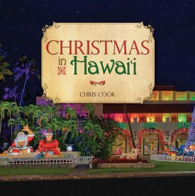 Christmas in Hawaii by Chris Cook