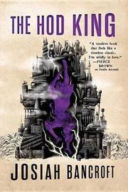 The Hod King by Josiah Bancroft image