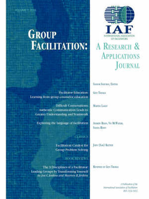 Group Facilitation: A Research and Applications Journal Volume 7 image