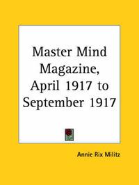 Master Mind Magazine (1917): v. 12 image