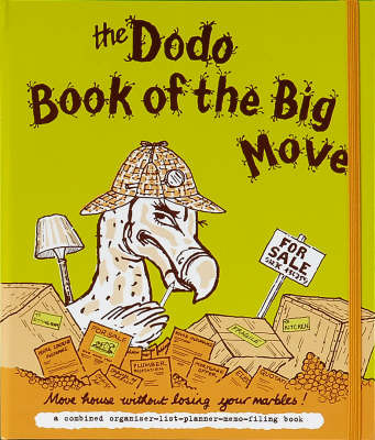 Dodo Book of the Big Move: Move House without Losing Your Marbles by Naomi McBride image