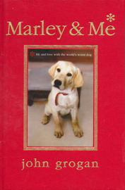Marley and Me: Life and Love with the World's Worst Dog by John Grogan image