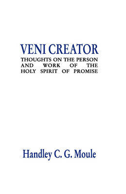 Veni Creator by Handley C.G. Moule image