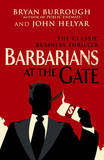 Barbarians At The Gate by Bryan Burrough