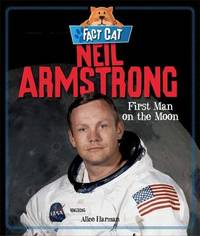 Fact Cat: History: Neil Armstrong by Jane Bingham