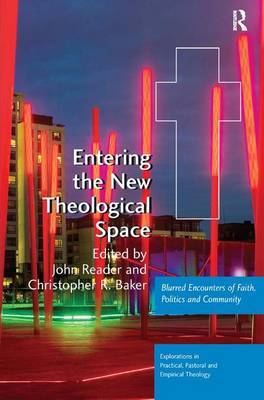 Entering the New Theological Space by John Reader image
