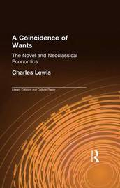 A Coincidence of Wants by Charles Lewis