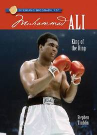 Muhammad Ali: King of the Ring by Stephen Timblin image