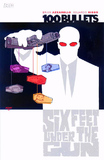 100 Bullets TP Vol 06 Six Feet Under The Gun by Brian Azzarello