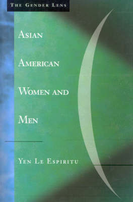 Asian American Women and Men by Yen Le Espiritu