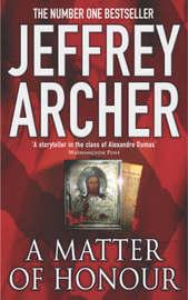 A Matter of Honour by Jeffrey Archer image