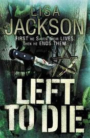 Left to Die by Lisa Jackson image