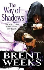 The Way of Shadows (Night Angel #1) by Brent Weeks