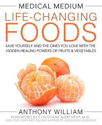 Medical Medium Life-Changing Foods by Anthony William image