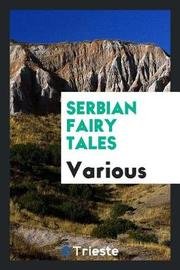 Serbian Fairy Tales by Various ~ image