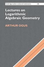 Cambridge Studies in Advanced Mathematics: Series Number 178 by Arthur Ogus