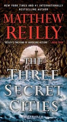 The Three Secret Cities, 5 by Matthew Reilly