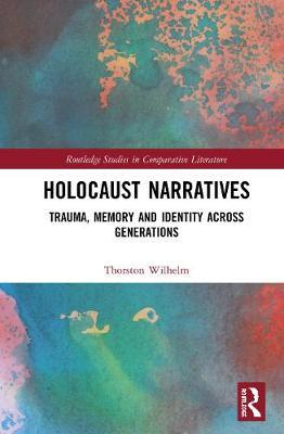 Holocaust Narratives by Thorsten Wilhelm