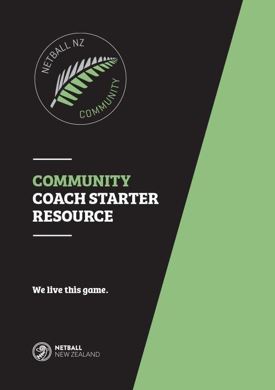 Netball New Zealand Community Coaching Starter Resource