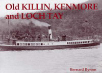 Old Killin, Kenmore and Loch Tay by Bernard Byrom image