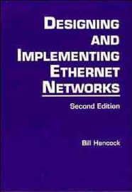 Designing and Implementing Ethernet Networks by Bill Hancock image