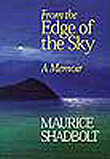From the Edge of the Sky by Maurice Shadbolt