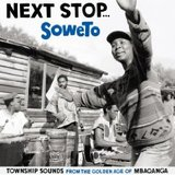 Next Stop Soweto by Various