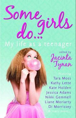 Some Girls Do... by Jacinta Tynan