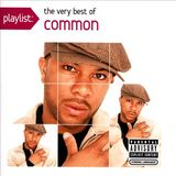 Playlist: The Very Best of Common by Common
