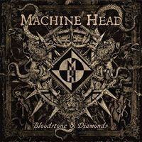 Bloodstones & Diamonds by Machine Head image
