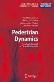 Pedestrian Dynamics by Pushkin Kachroo
