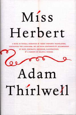 Miss Herbert by Adam Thirlwell