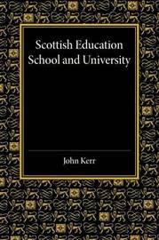 Scottish Education by John Kerr