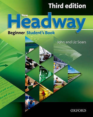 New Headway: Beginner Third Edition: Student's Book by John Soars image