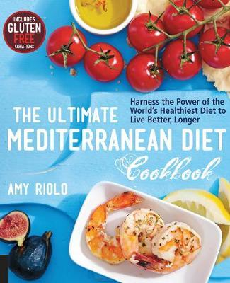 The Ultimate Mediterranean Diet Cookbook by Amy Riolo image