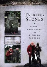 Talking Stones - Grave Stories and Unusual Epitaphs in Wales by Richard Pawelko image
