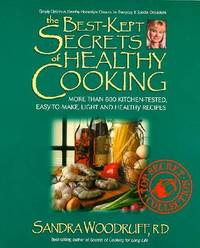 The Best Kept Secrets of Healthy Cooking by Sandra Woodruff image