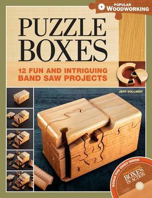 Puzzle Boxes: Fun and Intriguing Bandsaw Projects by Jeff Vollmer image