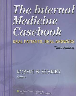 The Internal Medicine Casebook by Robert W. Schrier