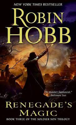 Renegade's Magic (Soldier Son Trilogy #3) by Robin Hobb