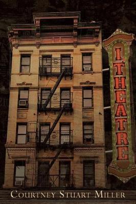 I, Theatre by Courtney Stuart Miller image