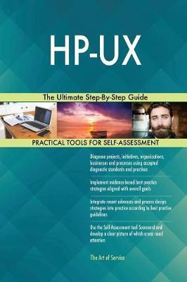 Hp-UX the Ultimate Step-By-Step Guide by Gerardus Blokdyk