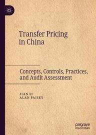 Transfer Pricing in China by Jian Li