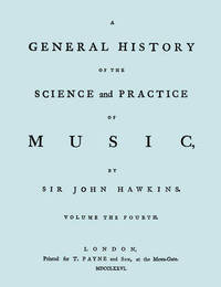 A General History of the Science and Practice of Music. Vol.4 of 5. [Facsimile of 1776 Edition of Volume 4.] by Sir John Hawkins image