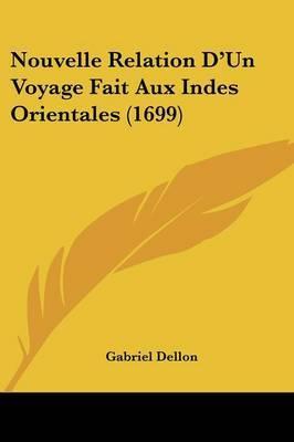 Nouvelle Relation D'Un Voyage Fait Aux Indes Orientales (1699) by Gabriel Dellon image