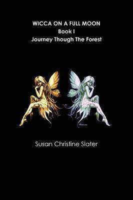 Wicca on A Full Moon by Author Susan Christine Slater image