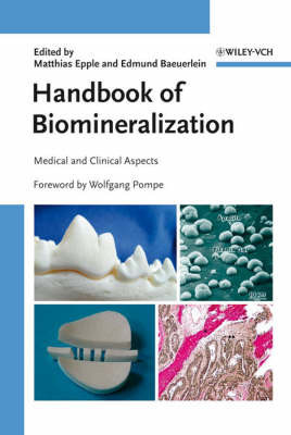 Handbook of Biomineralization: v. 3