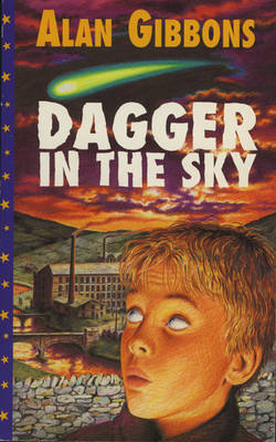Dagger in the Sky by Alan Gibbons