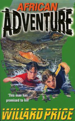 African Adventure by Willard Price