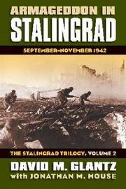 Armageddon in Stalingrad: v. 2 by David M Glantz